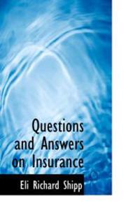 Questions and Answers on Insurance