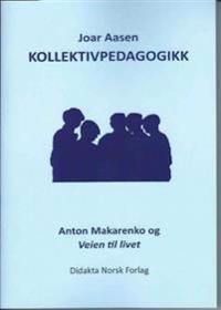 Kollektivpedagogikk - Joar Aasen | Ridgeroadrun.org