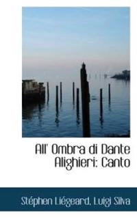 All' Ombra Di Dante Alighieri