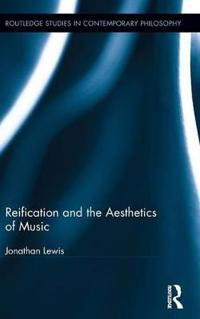 Reification and the Aesthetics of Music