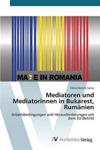 Mediatoren Und Mediatorinnen in Bukarest, Rumanien