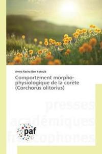 Comportement Morpho-Physiologique de la Cor te (Corchorus Olitorius)