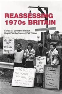 Reassessing 1970s Britain