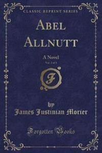 Abel Allnutt, Vol. 2 of 3