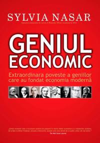 Geniul economic. Extraordinara poveste a geniilor care au fondat economia moderna