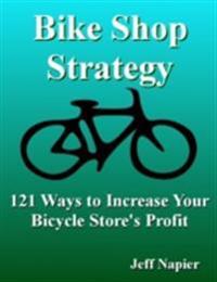 Bike Shop Strategy