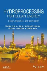 Hydroprocessing for Clean Energy