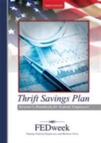 Thrift Savings Plan Investor's Handbook for Federal Employees
