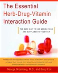 Essential Herb-Drug-Vitamin Interaction Guide