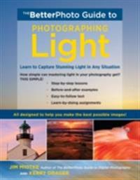 BetterPhoto Guide to Photographing Light