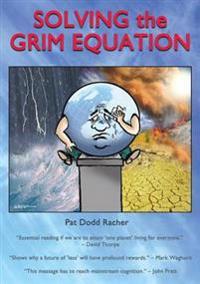 Solving the Grim Equation