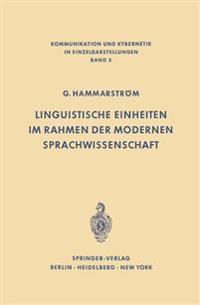 Linguistische Einheiten Im Rahmen Der Modernen Sprachwissenschaft