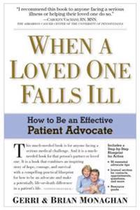 When a Loved One Falls Ill: How to Be an Effective Patient Advocate