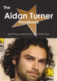 Aidan Turner Handbook - Everything you need to know about Aidan Turner