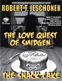 Love Quest of Smidgen the Snack Cake