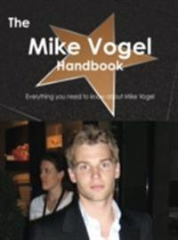 Mike Vogel Handbook - Everything you need to know about Mike Vogel