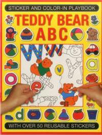 Sticker and Colour-In Playbook: Teddy Bear ABC: With Over 60 Reusable Stickers