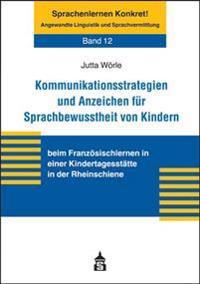 Kommunikationsstrategien und Anzeichen für Sprachbewusstheit von Kindern