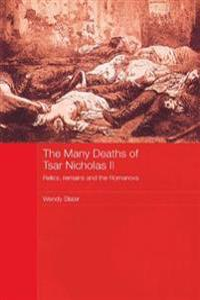 Many Deaths of Tsar Nicholas II