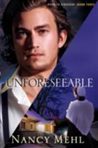 Unforeseeable (Road to Kingdom Book #3)