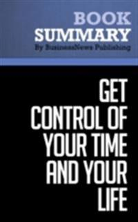 Summary: How To Get Control Of Your Time And Your Life - Alan Lakein