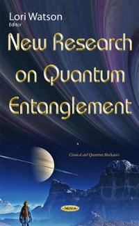 New Research on Quantum Entanglement