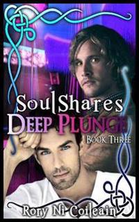 Deep Plunge - Book 3 of the Soulshares Series