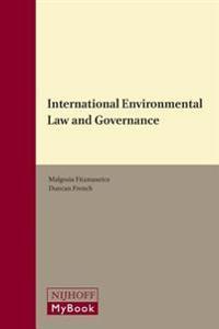 International Environmental Law and Governance