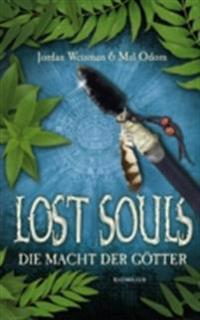 Lost Souls - Die Macht der Gotter