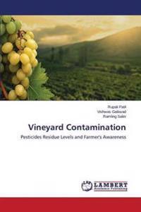 Vineyard Contamination