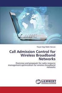 Call Admission Control for Wireless Broadband Networks