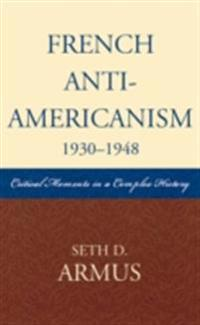 French Anti-Americanism (1930-1948)