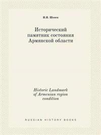 Historic Landmark of Armenian Region Condition
