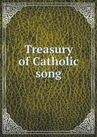 Treasury of Catholic Song