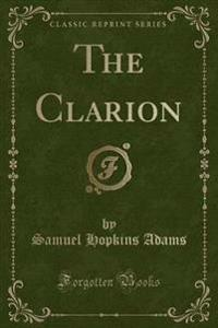 The Clarion (Classic Reprint)