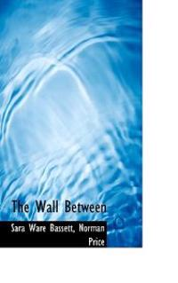The Wall Between
