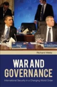 War and Governance: International Security in a Changing World Order