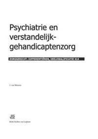 Psychiatrie En Verstandelijk-Gehandicaptenzorg