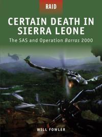 Certain Death in Sierra Leone