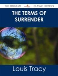 Terms of Surrender - The Original Classic Edition