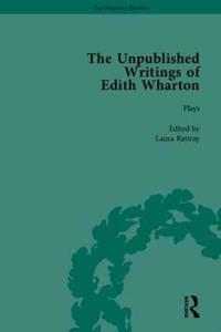 The Unpublished Writings of Edith Wharton