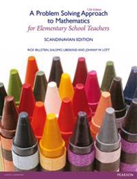 A PROBLEM-SOLVING APPROACH TO MATHEMATICS FOR ELEMENTARY SCHOOL TEACHERS
