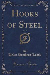 Hooks of Steel, Vol. 3 (Classic Reprint)