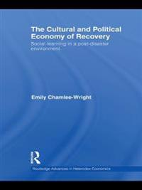Cultural and Political Economy of Recovery