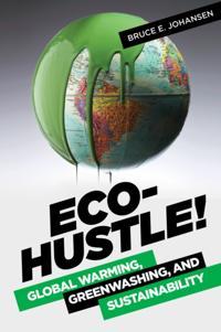 Eco-Hustle! Global Warming, Greenwashing, and Sustainability