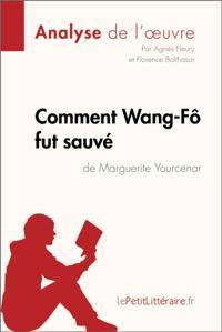 Comment Wang-Fo fut sauve de Marguerite Yourcenar (Fiche de lecture)