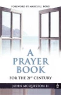 Prayer Book for the 21st Century