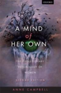 Mind Of Her Own: The evolutionary psychology of women