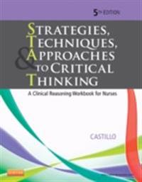 Strategies, Techniques, & Approaches to Critical Thinking - E-Book