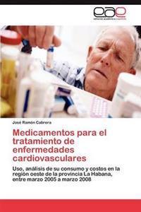Medicamentos Para El Tratamiento de Enfermedades Cardiovasculares